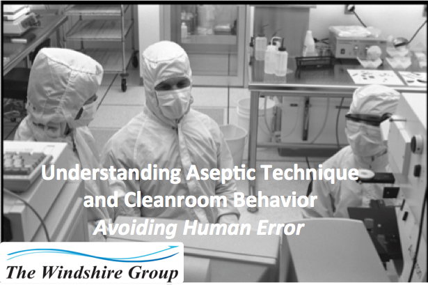 Understanding Aseptic Technique And Cleanroom Behavior Avoiding Human Error- Webcast