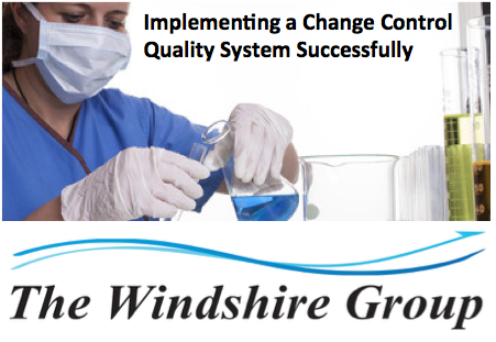 Implementing A Change Control Quality System Successfully – Webcast On-Demand