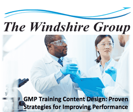 GMP Training Content Design: Proven Strategies For Improving Performance Expert Panel Discussion-LIVE FREE Webcast