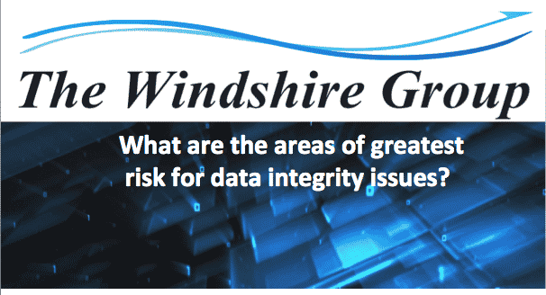 What Are The Areas Of Greatest Risk For Data Integrity Issues?