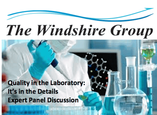 Quality In The Laboratory: Common Sense Practices That May Not Be So Common Expert Panel Discussion – LIVE FREE Webcast